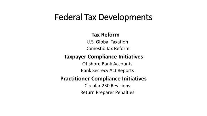 Federal tax developments