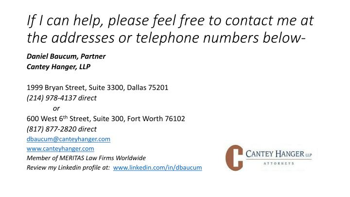 If I can help, please feel free to contact me at the addresses or telephone numbers below-