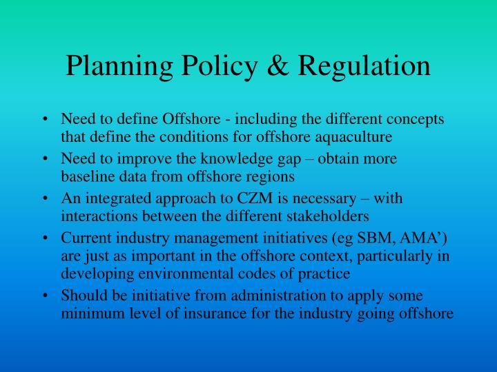 Planning Policy & Regulation