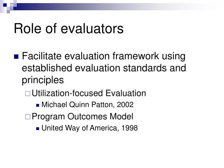 Role of evaluators