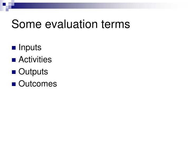 Some evaluation terms