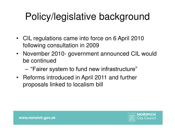 Policy legislative background
