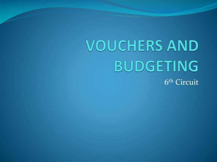 vouchers and budgeting n.