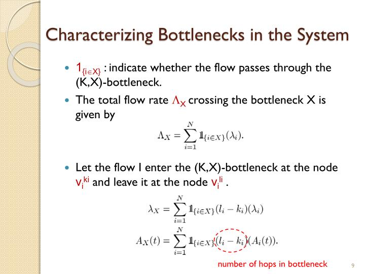 Characterizing Bottlenecks in the System