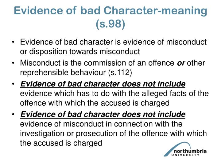 Evidence of bad Character-meaning (s.98)