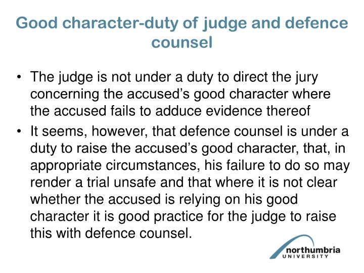Good character-duty of judge and defence counsel