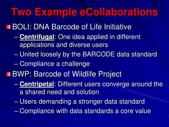 Two example e collaborations