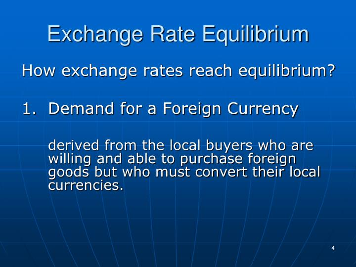 Exchange Rate Equilibrium