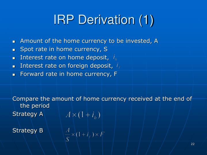 IRP Derivation (1)