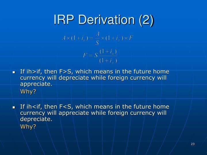 IRP Derivation (2)