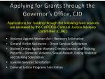 applying for grants through the governor s office cjd