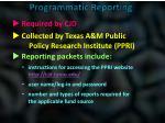 programmatic reporting