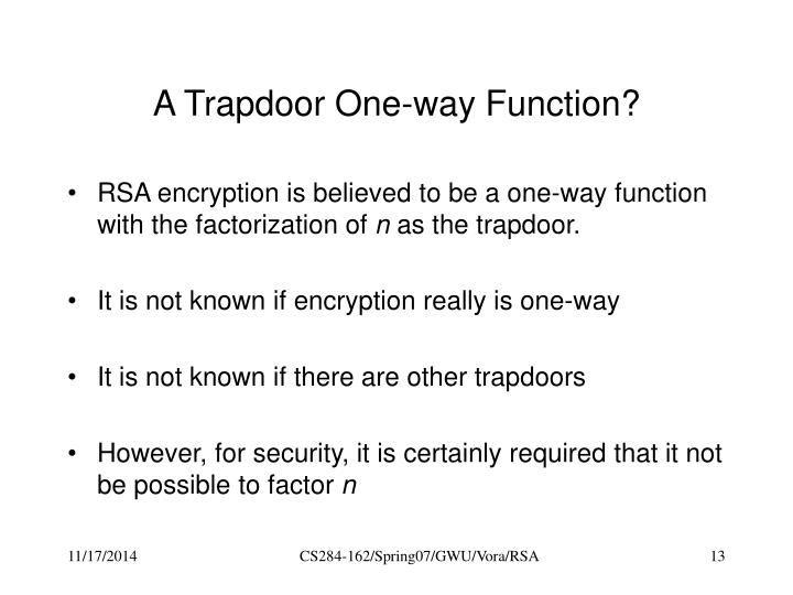 A Trapdoor One-way Function?