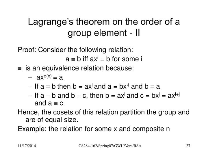 Lagrange's theorem on the order of a group element - II