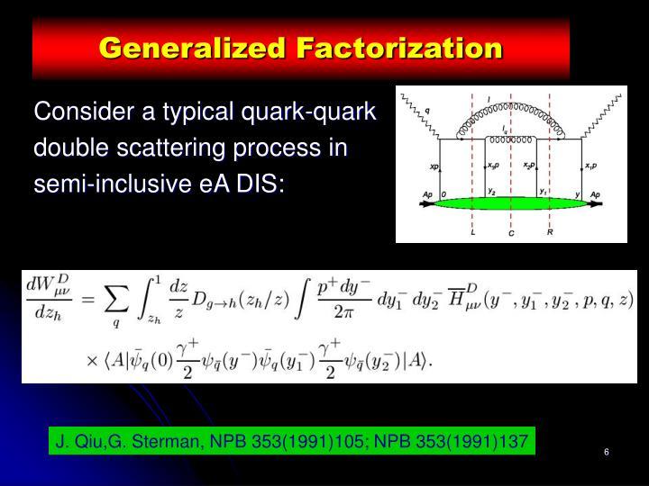 Generalized Factorization