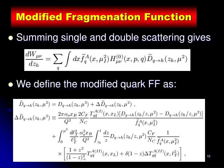 Modified Fragmenation Function