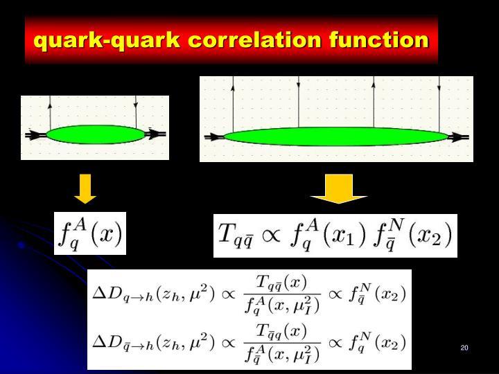 quark-quark correlation function