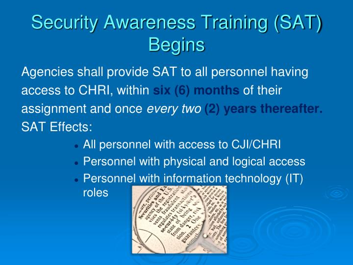 Security Awareness Training (SAT) Begins