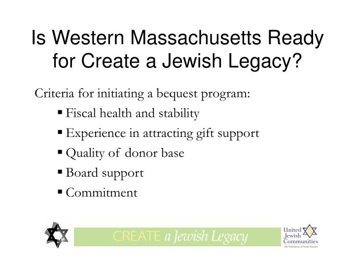 Is Western Massachusetts Ready for Create a Jewish Legacy?