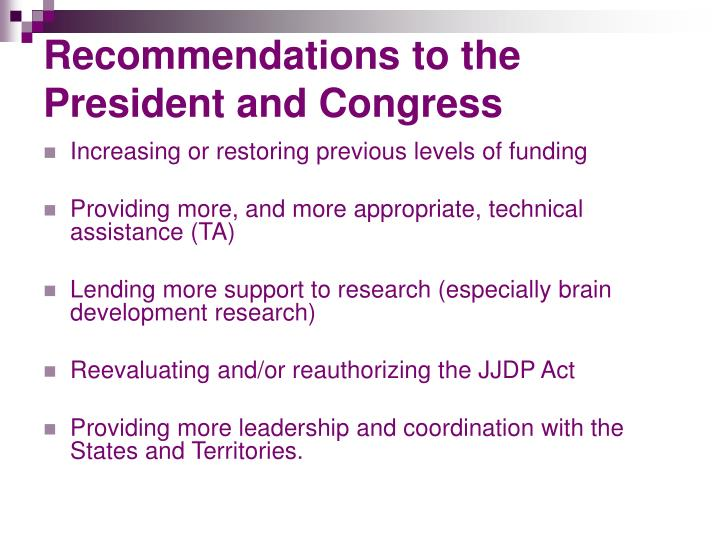 Recommendations to the President and Congress