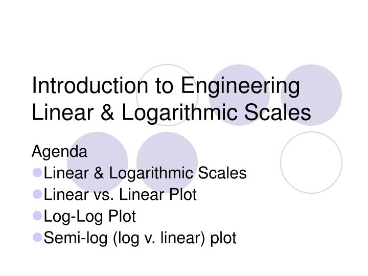 introduction to engineering linear logarithmic scales