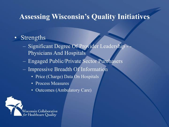 Assessing Wisconsin's Quality Initiatives