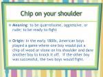 chip on your shoulder1