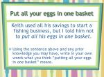 put all your eggs in one basket