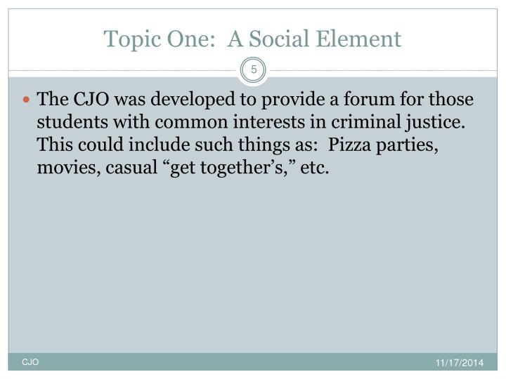 Topic One:  A Social Element