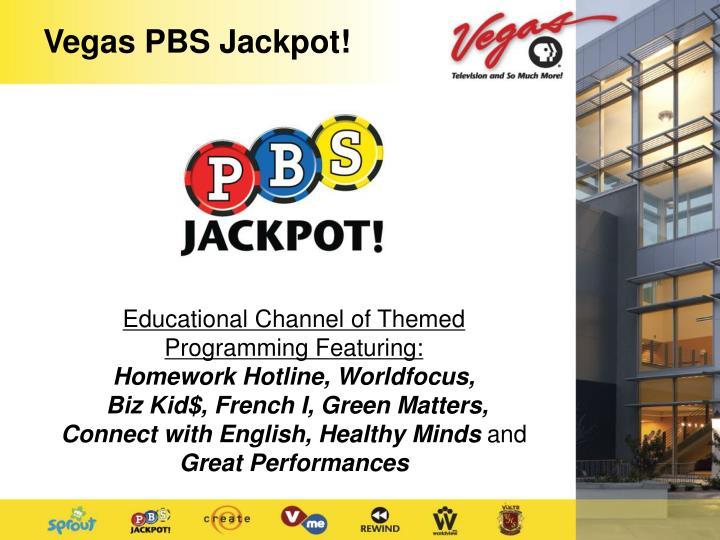Vegas PBS Jackpot!