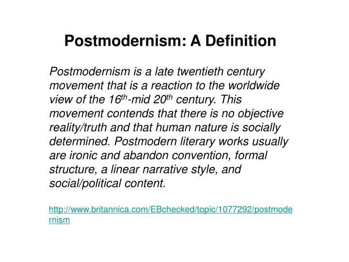 Postmodernism: A Definition