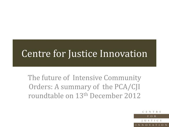 centre for justice innovation n.