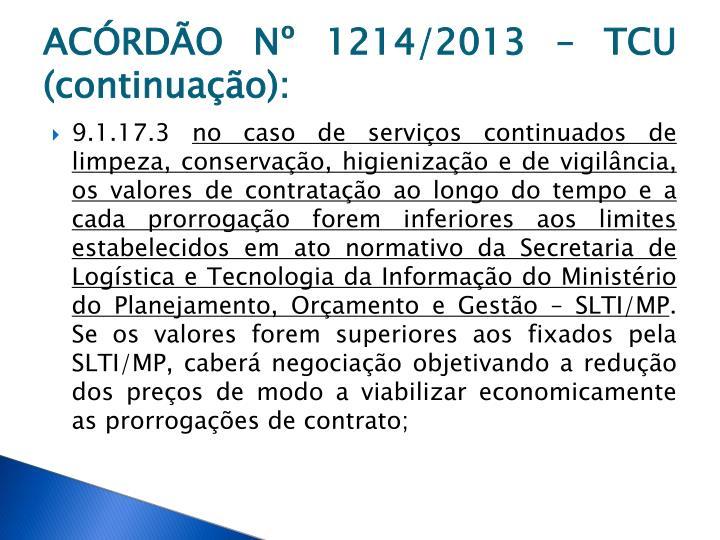 ACÓRDÃO Nº 1214/2013 – TCU (continuação):