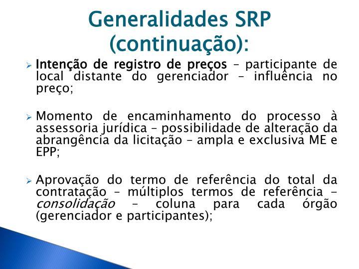Generalidades SRP (continuação):