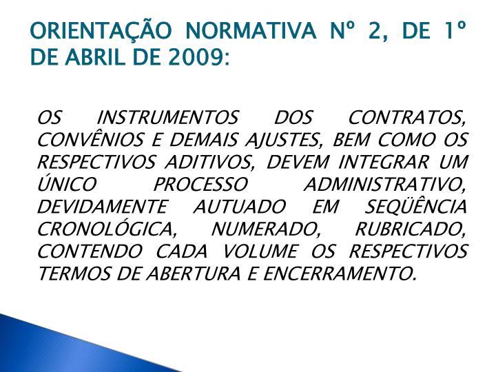 ORIENTAÇÃO NORMATIVA Nº 2, DE 1º DE ABRIL DE 2009: