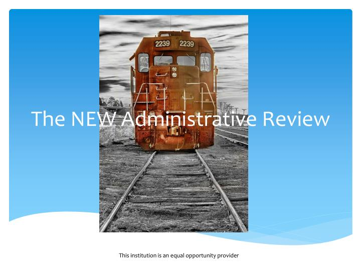 the new administrative review n.