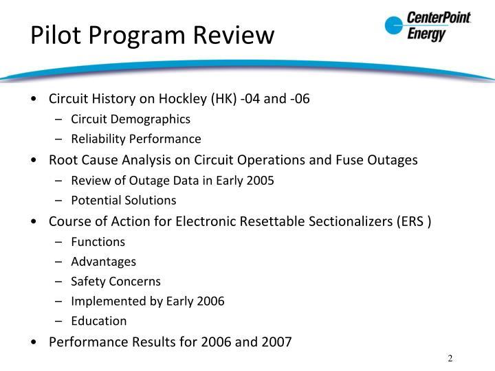 Pilot program review