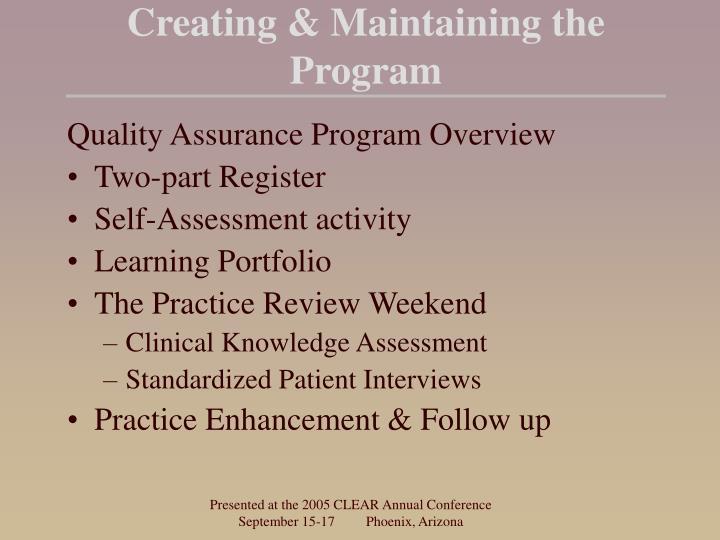 Creating & Maintaining the Program