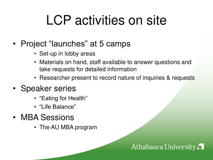 LCP activities on site