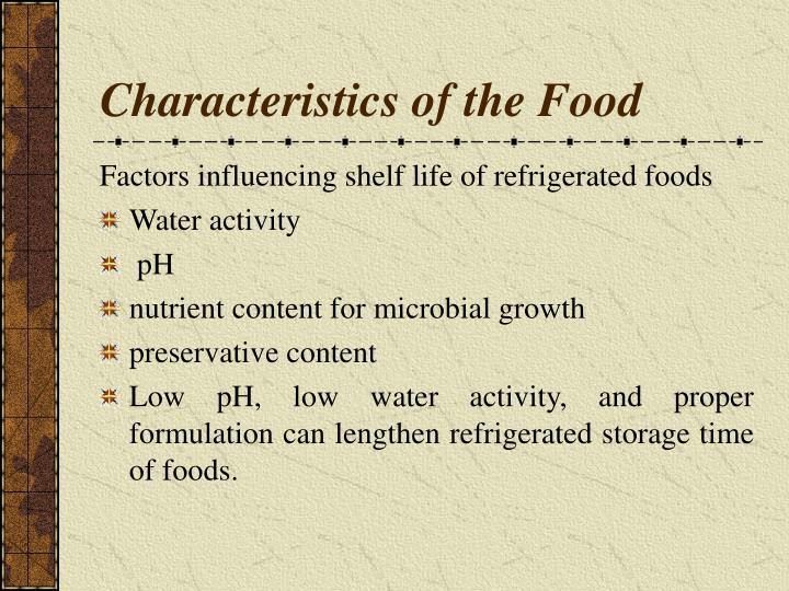 Characteristics of the Food