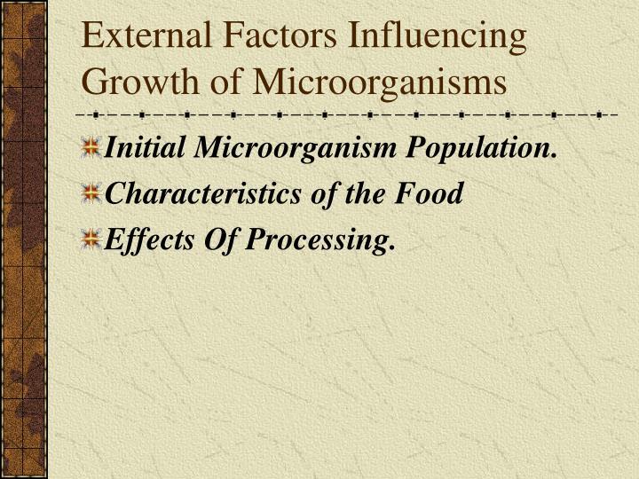 External Factors Influencing Growth of Microorganisms