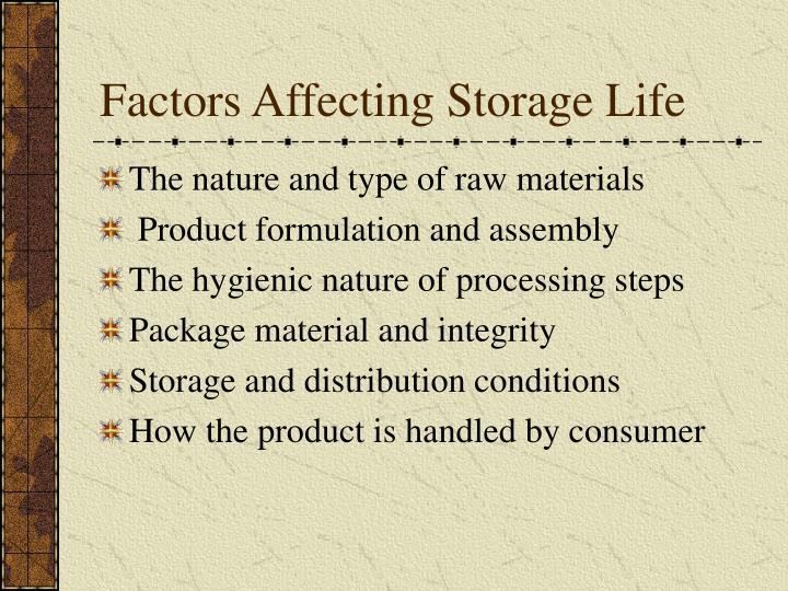 Factors Affecting Storage Life