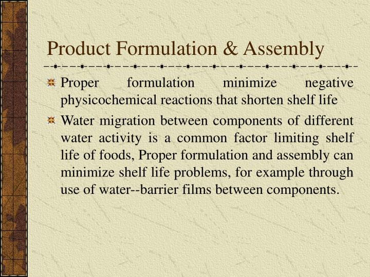 Product Formulation & Assembly
