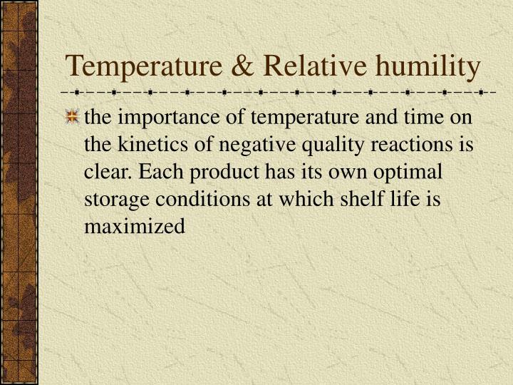 Temperature & Relative humility