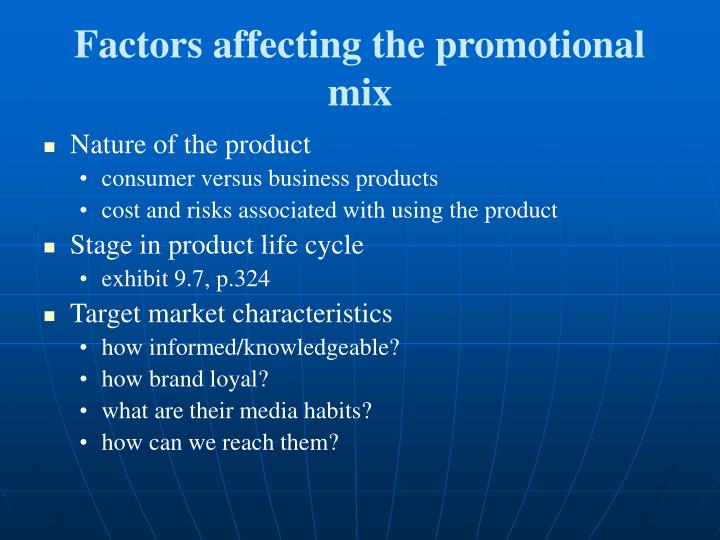 Factors affecting the promotional mix