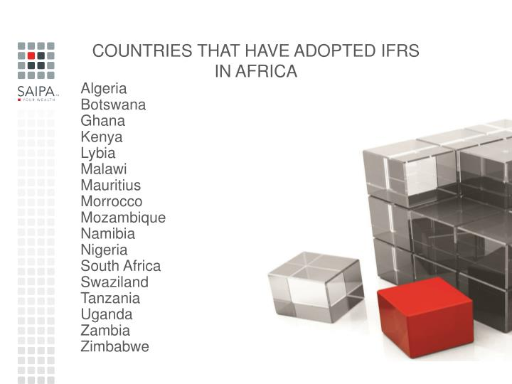 COUNTRIES THAT HAVE ADOPTED IFRS