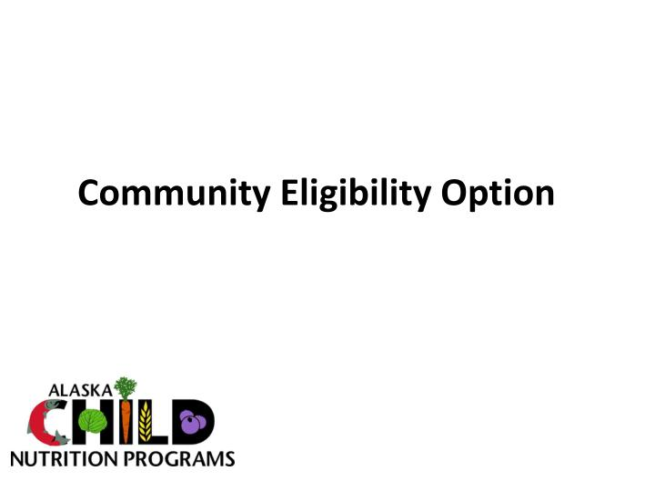 community eligibility option n.