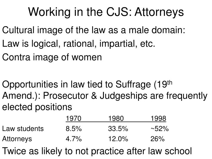 Working in the CJS: Attorneys