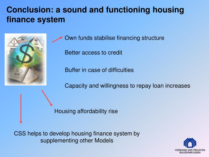 Conclusion: a sound and functioning housing