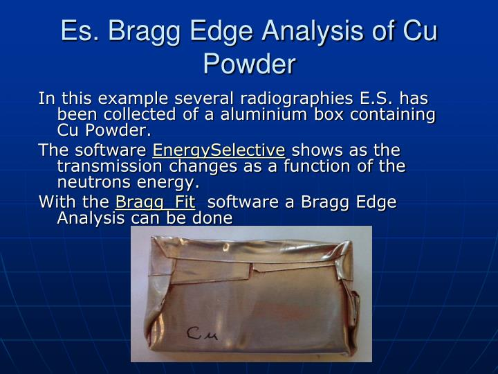 Es. Bragg Edge Analysis of Cu Powder